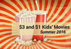 $1 and $3 kids movie schedule