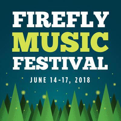 Firefly 2018 Weekend Pass Presale For Adventurous Concertgoers