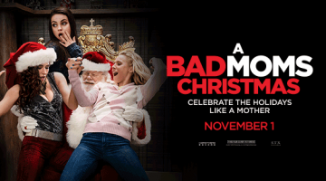 Win Tickets to A BAD MOMS CHRISTMAS Screening!